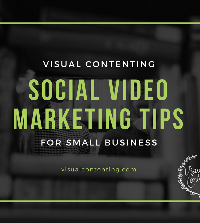 Social Video Marketing Tips for Small Business [Infographic]