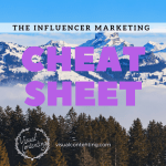 The Influencer Marketing Cheat Sheet [Infographic]