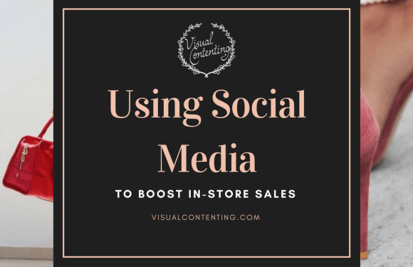 Using Social Media to Boost In-store Sales [Infographic]