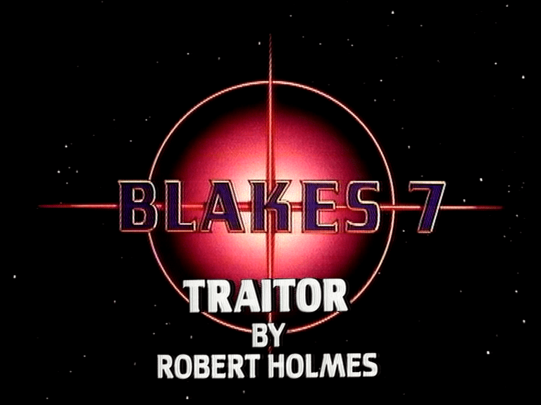 Blake's 7 Traitor by Robert Holmes