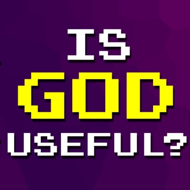 Is God useful?