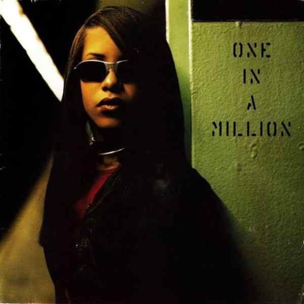 Aaliyah / One In A Million (1996)