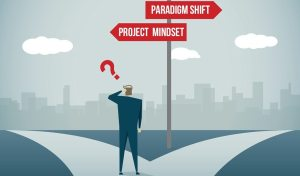 The Mindset Change for Agile Project Management