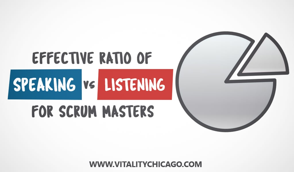 Scrum Masters Need to be Good Listeners