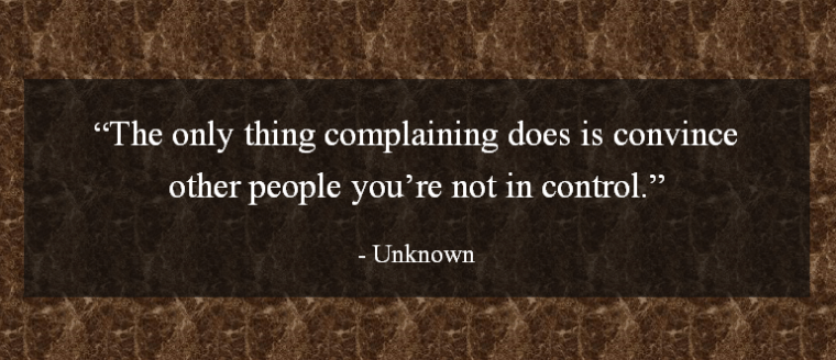 stop complaining and start leading quote