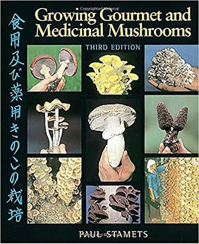 Growing Gourmet and Medicinal Mushrooms (Englisch)