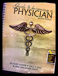 Guide to Becoming a Physician Second Edition