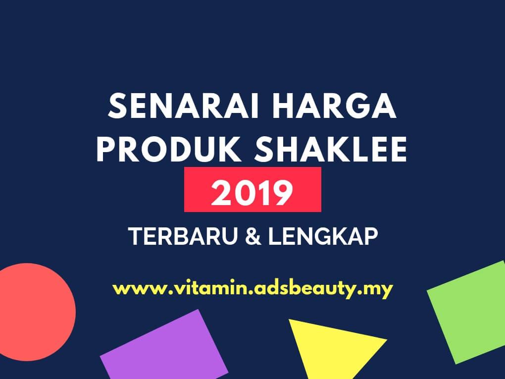 Senarai Harga Produk Shaklee 2019; Senarai Harga Shaklee 2019; Harga Shaklee 2019; Harga Ahli Produk Shaklee 2019;