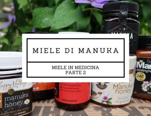 miele in medicina (2) miele di manuka