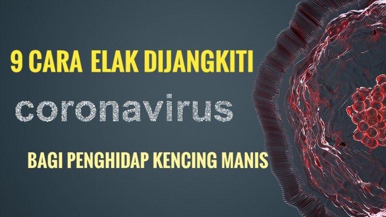 9 Cara Elak Dijangkiti Virus Covid-19 Bagi Penghidap Kencing Manis