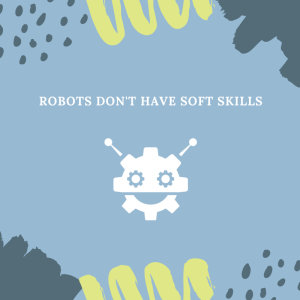 graphic art about robots don't have soft skills