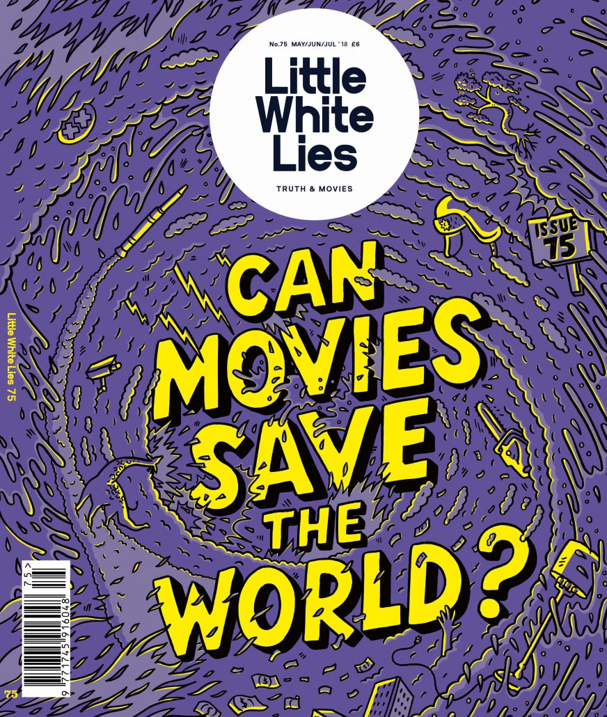 Little White Lies #75: Can Movies Save The World?