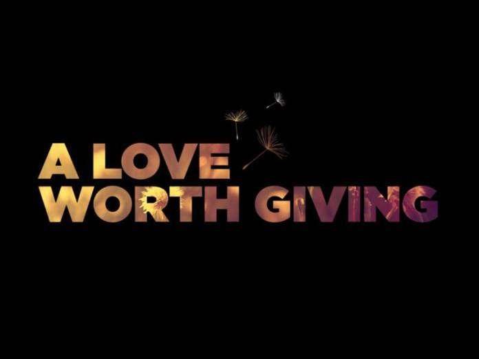 Don't just wait for a love worth having. Work on a love worth giving