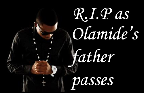 olamide-father-passes