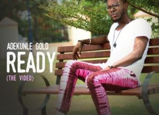Adekunle Gold Ready - The Video