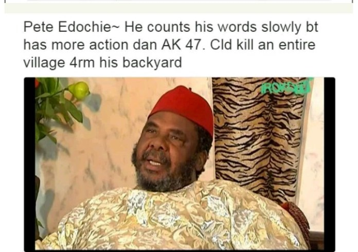 Nollywood Actors and their characteristics - Pete Edochie