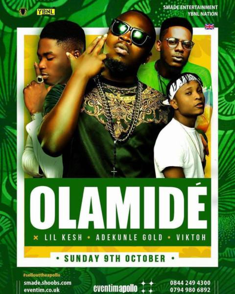 Olamide & YBNL concert at The Apollo, London 9th Oct!!!