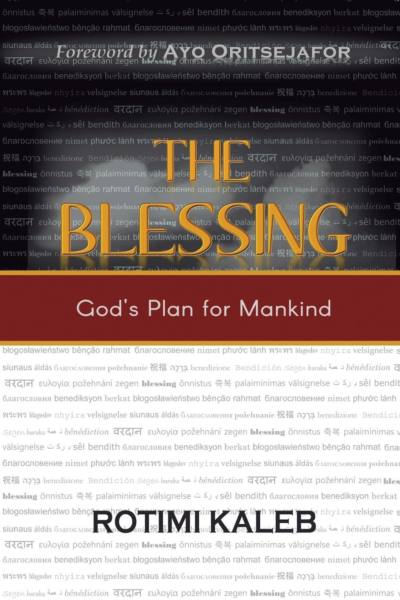 The Blessing by Rotimi Kaleb