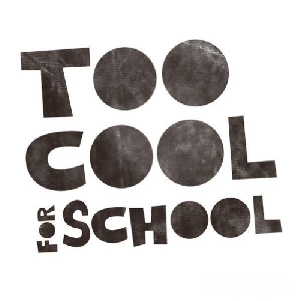 too-cool-for-school