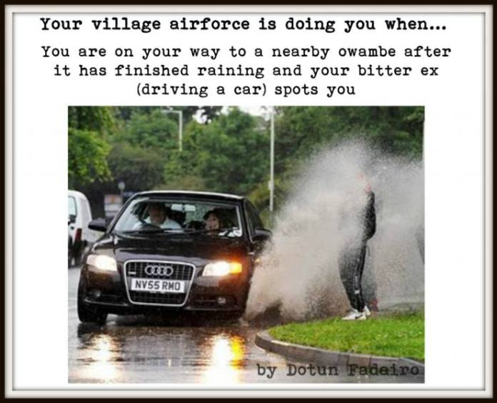 village-5 (5 signs that your village airforce is doing you)
