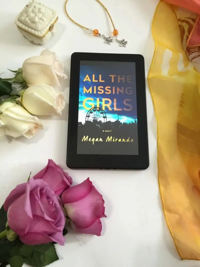 A Book to Experience My Review of All the Missing Girls by Megan Miranda