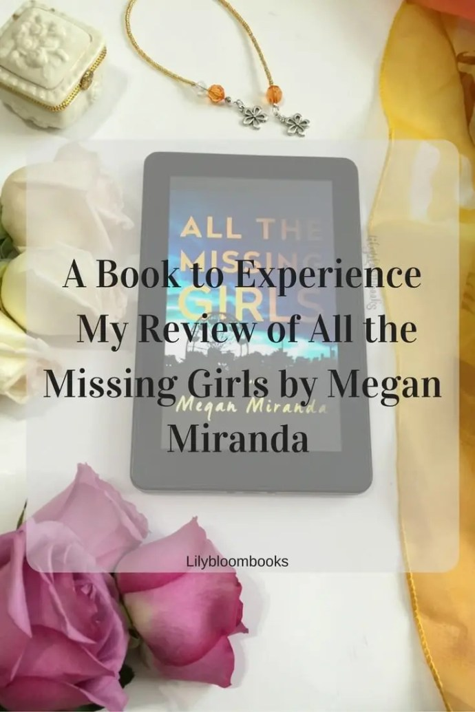 A book to Experience All the Missing Girls by Megan Miranda