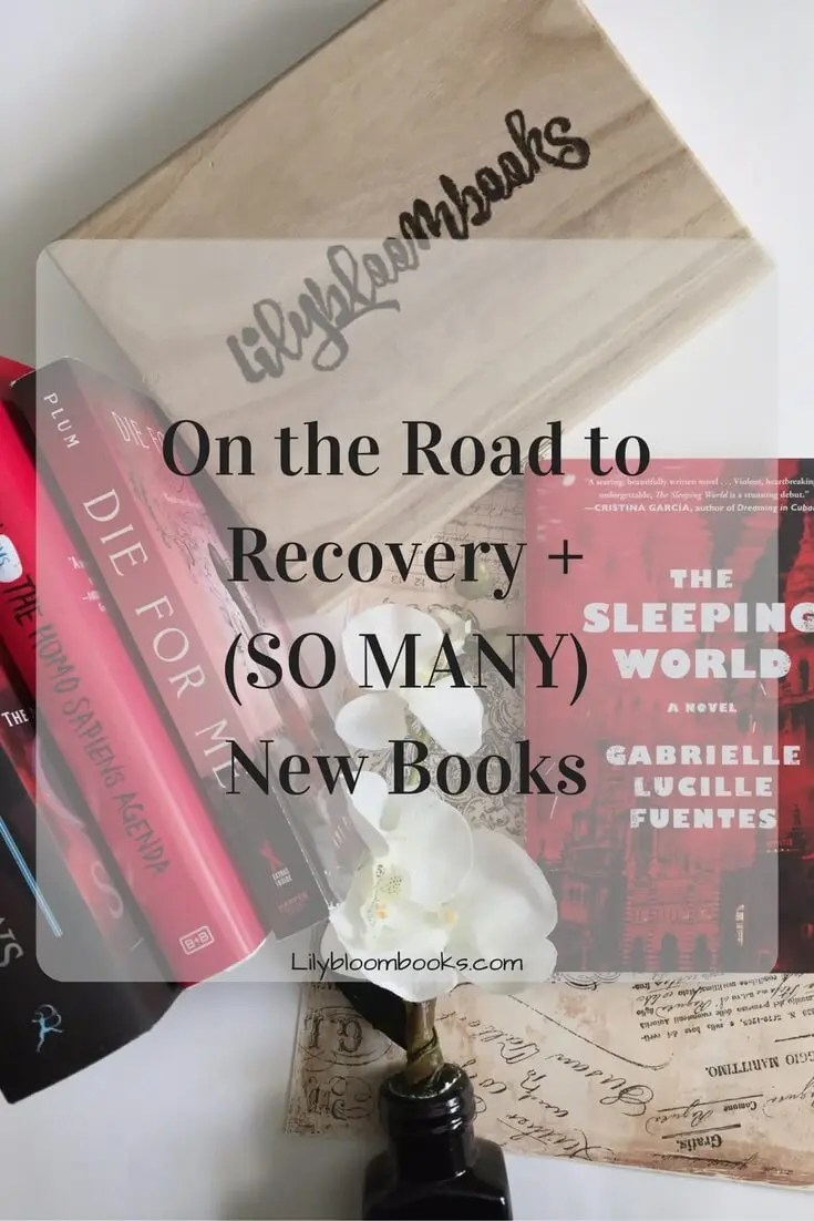 On the Road to Recovery + (SO MANY) New Books