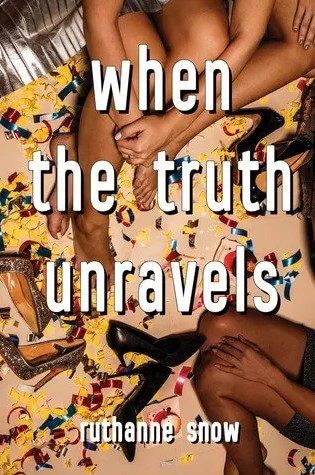 Review | When the Truth Unravels by RuthAnne Snow