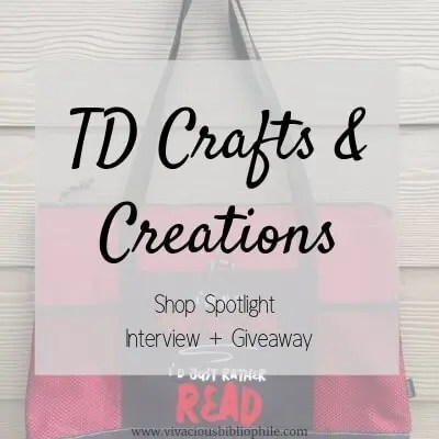 Shop Spotlight // TD Crafts and Creations (Interview + Giveaway)