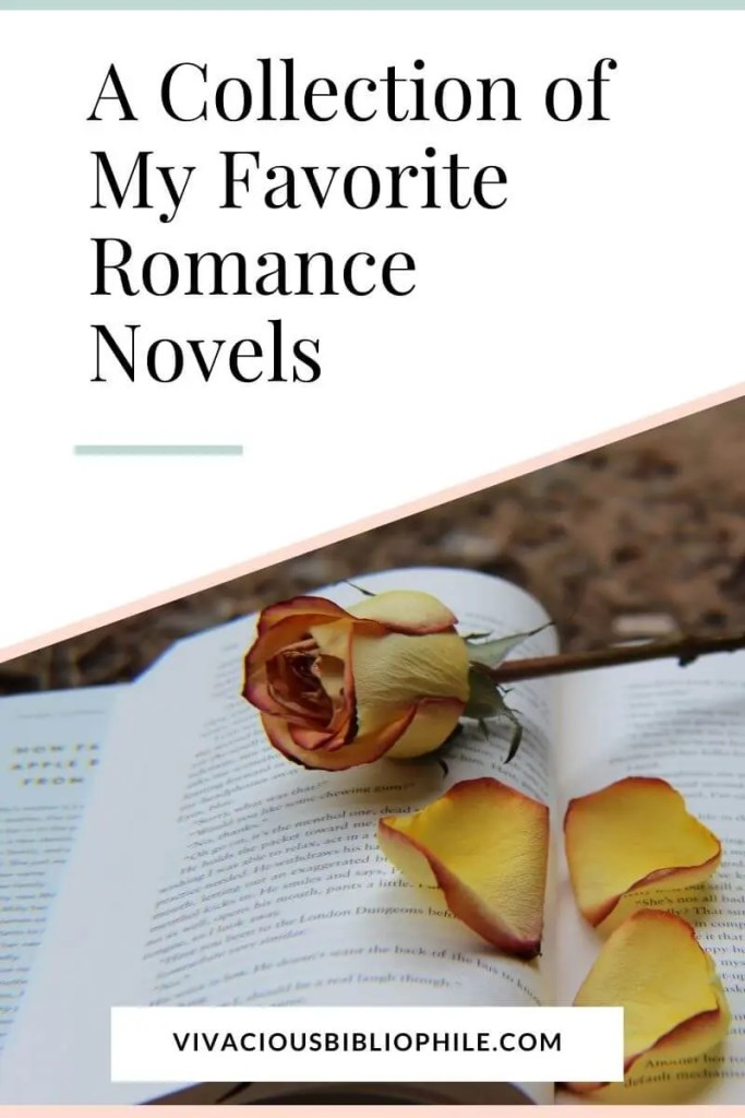A Collection of my Favorite Romance Novels