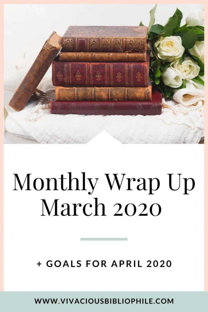 Monthly Wrap Up March 2020
