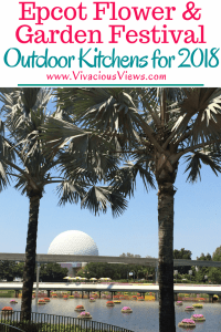 Epcot Flower and Garden Festival Outdoor Kitchens for 2018