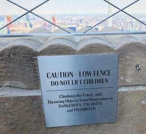 Empire State Building. Caution Sign. Vivacious Views