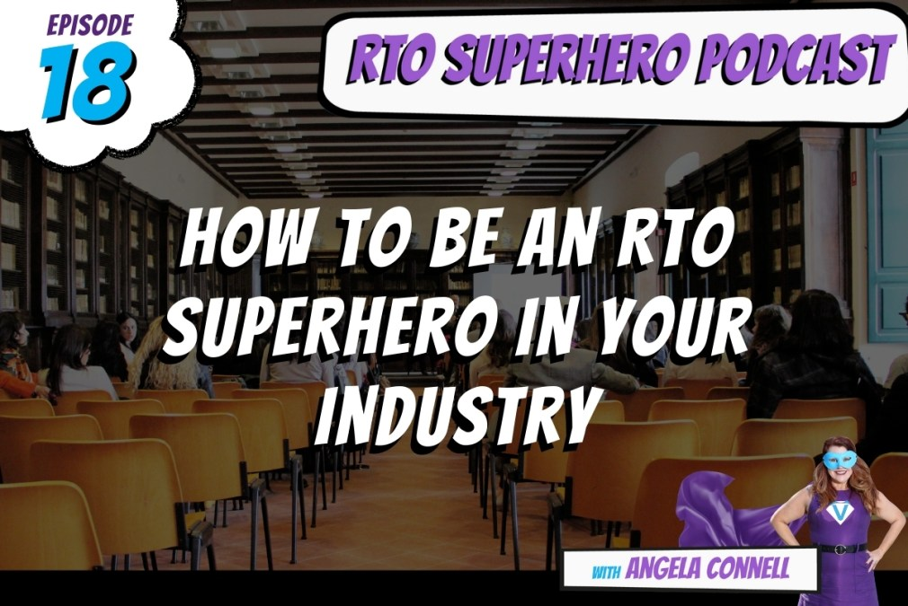 How To Be An RTO Superhero In Your Industry