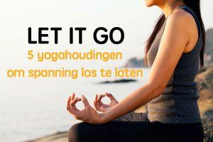 Yoga om stress los te laten
