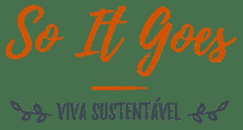 So It Goes - Viva Sustentável