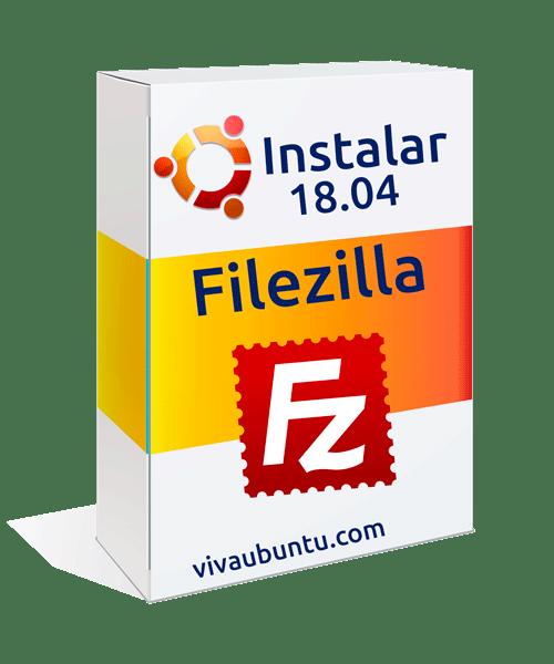 INSTALAR-FILEZILLA-EN-UBUNTU-18.04