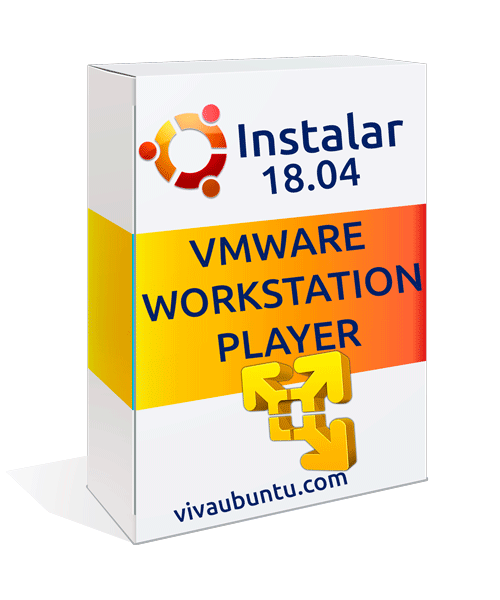 Instalar-VMware-Workstation-Player-Ubuntu-18.04