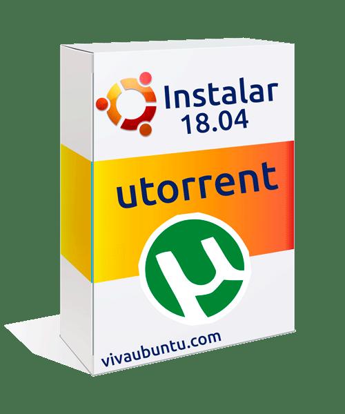 INSTALAR UTORRENT  EN UBUNTU 18.04