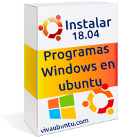 INSTALAR PROGRAMAS DE WINDOWS EN UBUNTU 18