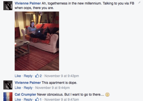 And do hip, age defying things like communicate with her via FB from across the room
