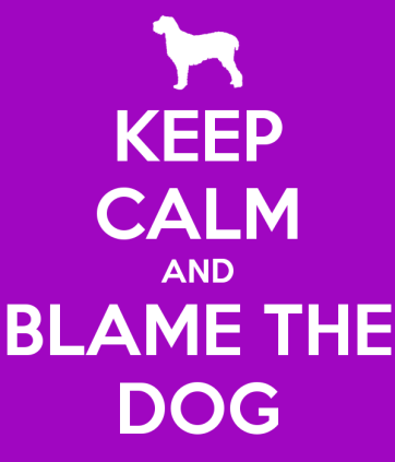keep-calm-and-blame-the-dog-3.png