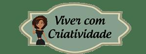 BLOG VIVER COM CRIATIVIDADE