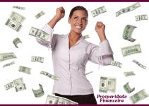 Prosperidade Financeira: Os 4 passos simples para prosperidade financeira! (O meu preferido é o terceiro).