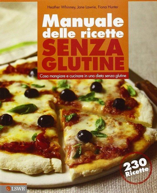 Manuale di ricette senza glutine