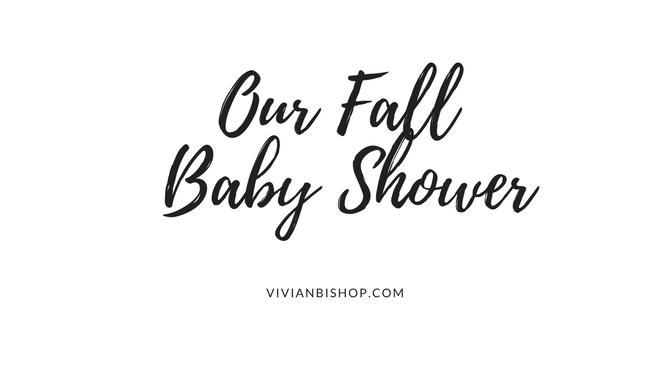 Showering Our Little Pumpkin