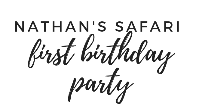 Nathan's Safari First Birthday Party