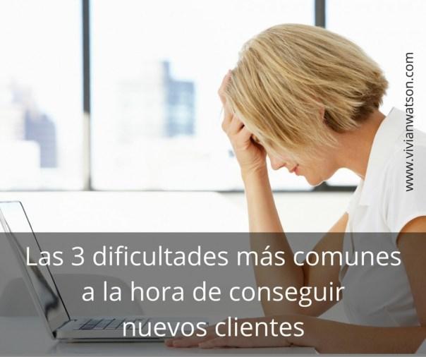 Las 3 dificultades más comunes a la hora de conseguir nuevos clientes