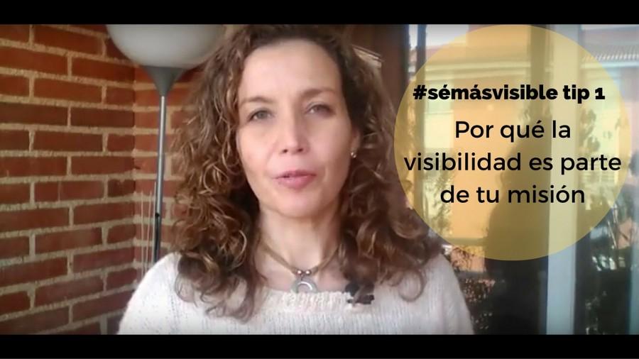"""#SéMásVisible Tip 1: Por qué """"salir allí afuera"""" es parte de tu misión"""