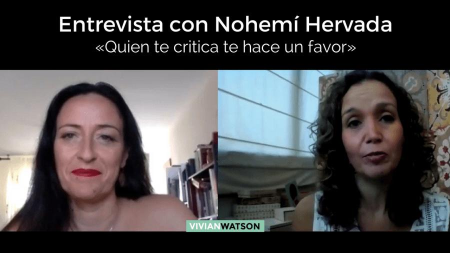 Entrevista con Nohemí Hervada: «Quien te critica te hace un favor»